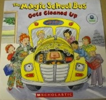 Book cover - Magic School Bus Gets Cleaned Up